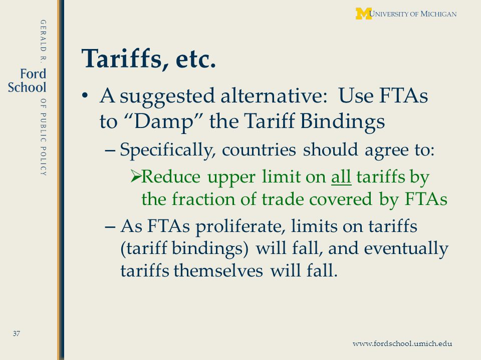 www.fordschool.umich.edu Tariffs, etc.