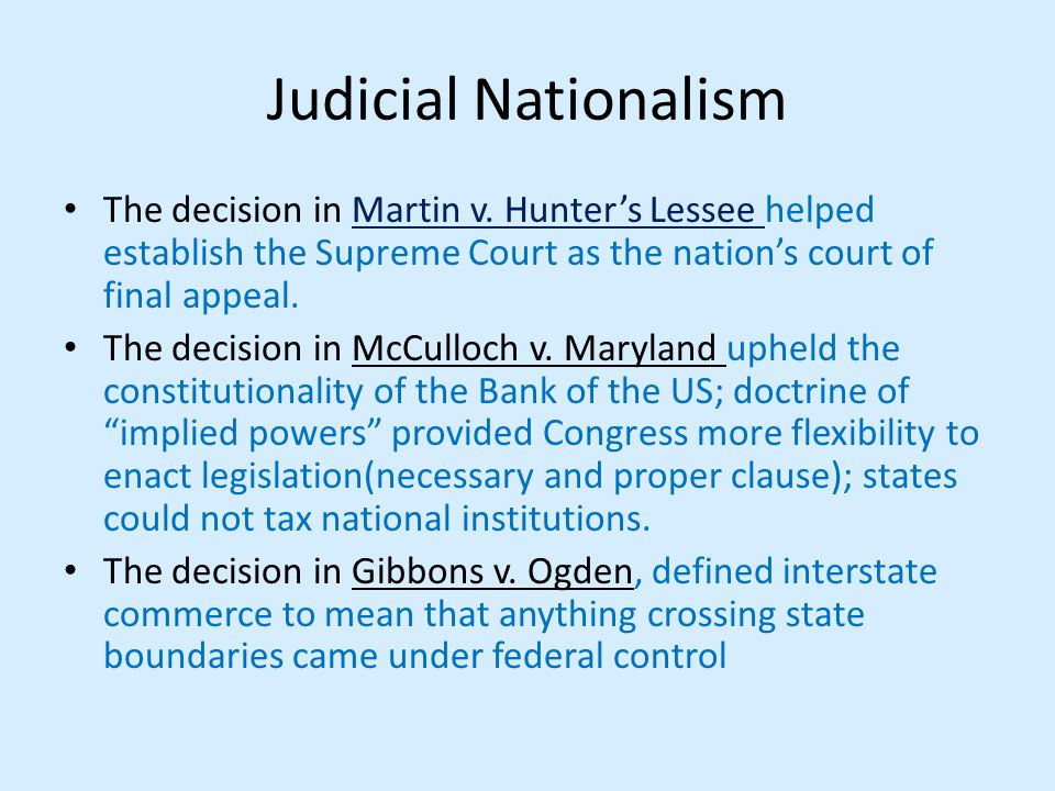 Judicial Nationalism The decision in Martin v.