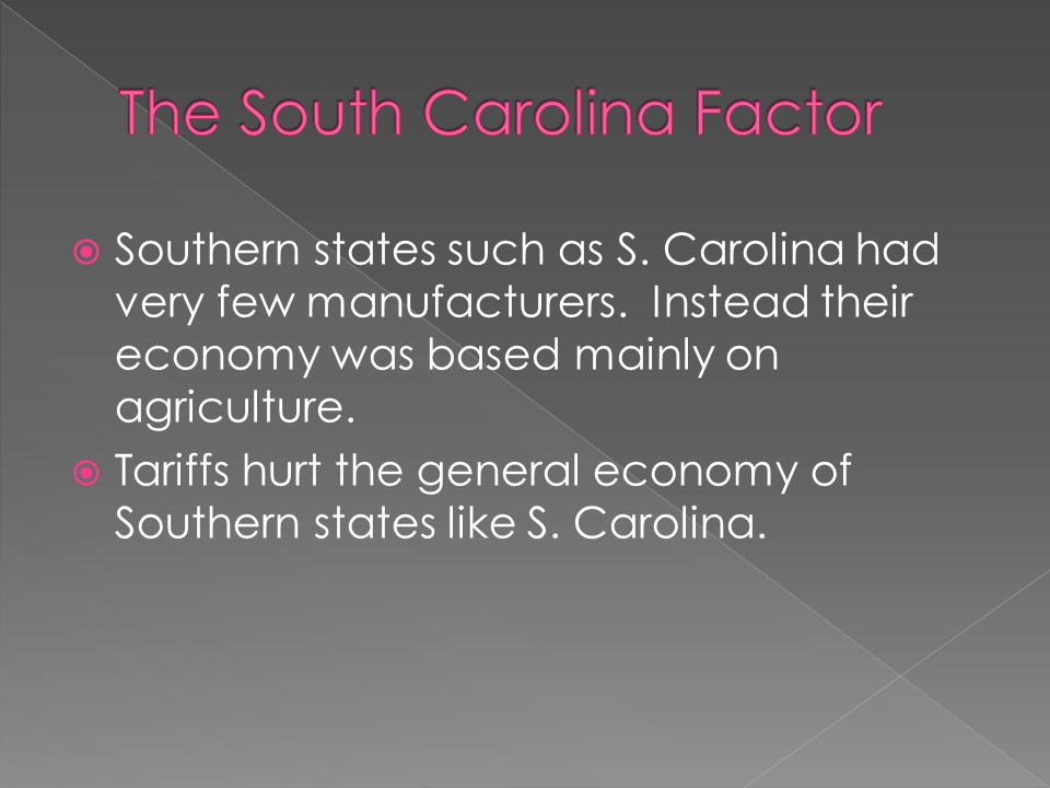 Southern states such as S. Carolina had very few manufacturers.
