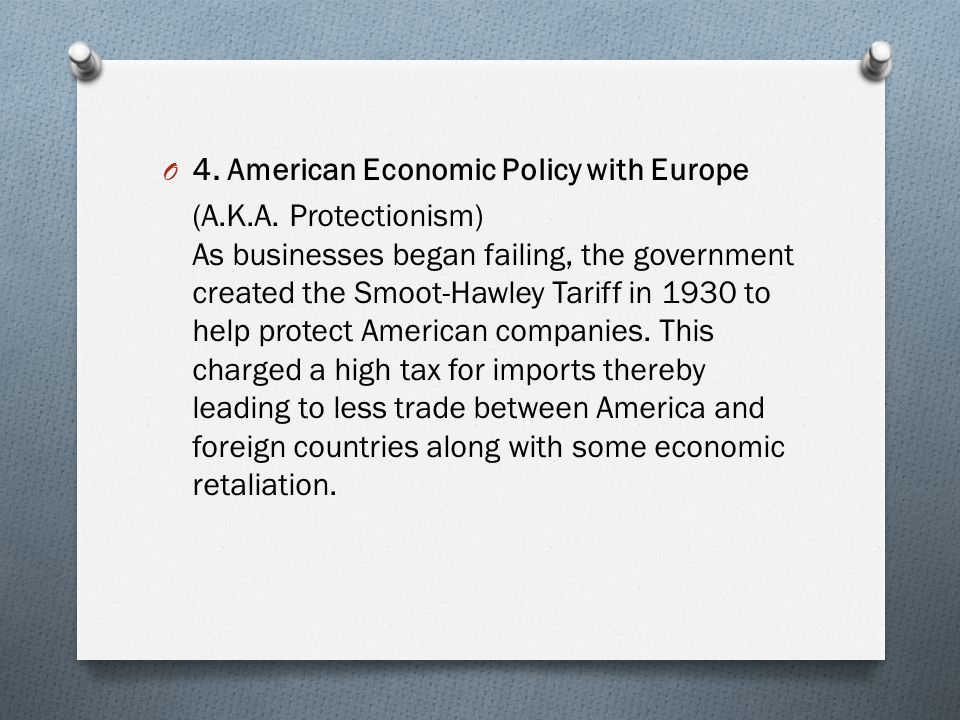 O 4.American Economic Policy with Europe (A.K.A.