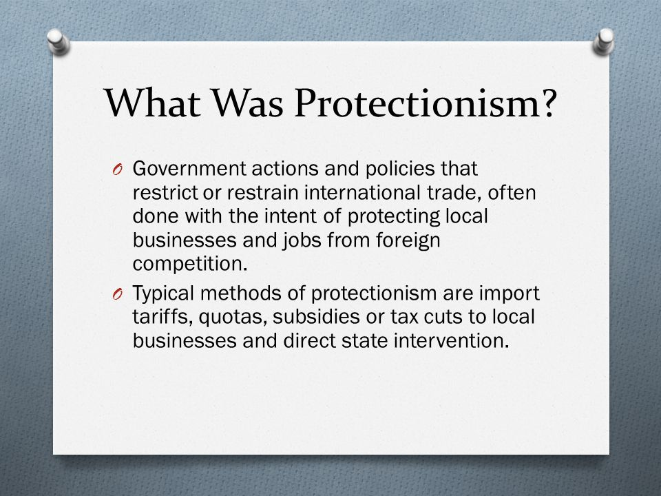 What Was Protectionism? O Government actions and policies that restrict or restrain international trade, often done with the intent of protecting loca