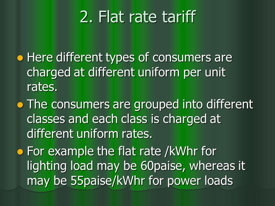 2. Flat rate tariff 2.