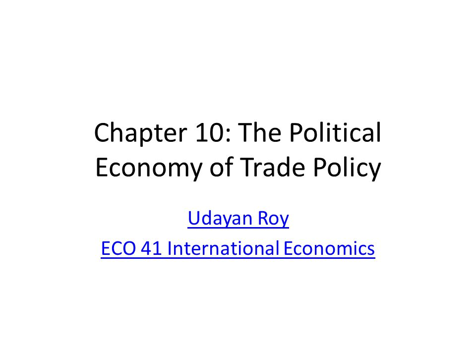 International Negotiations over Trade Policy The average U.S.