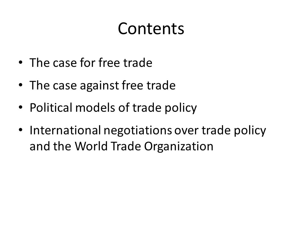 ARGUMENTS FOR FREE TRADE Tariffs and quotas have deadweight losses and encourage rent-seeking; free trade allows large-scale production, and provides more incentives for innovation; even when barriers to free trade make economic sense, these policies are often corrupted by interest groups