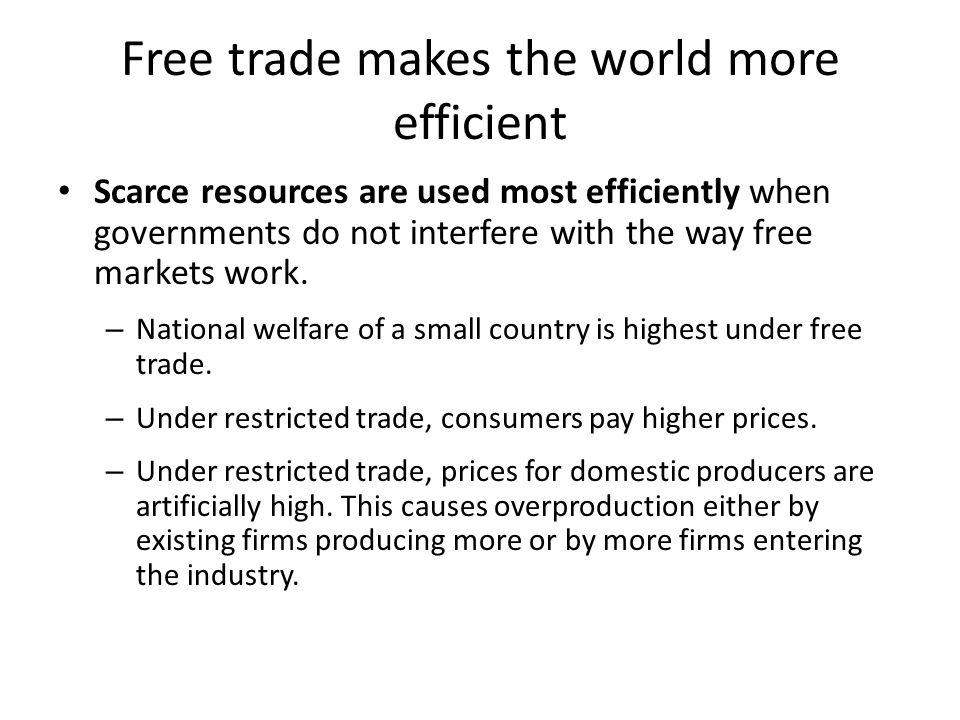 Preferential Trading Agreements (cont.) There are two types of preferential trading agreements in which tariff rates are set at or near zero: 1.A free trade area: an agreement that allows free trade among members, but each member can have its own trade policy towards non-member countries – An example is the North America Free Trade Agreement (NAFTA).