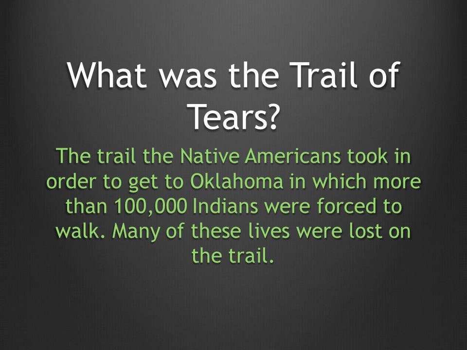 What was the Trail of Tears.