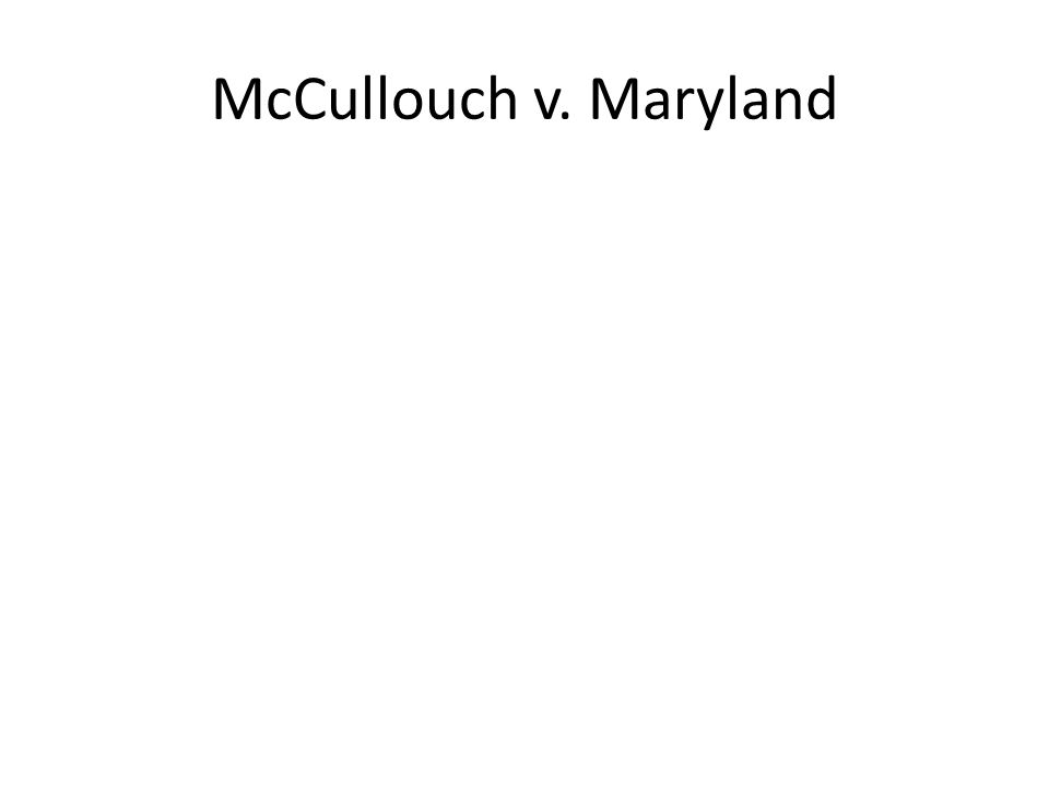 McCullouch v. Maryland