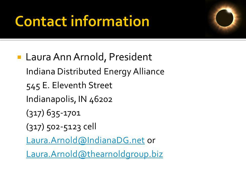 Laura Ann Arnold, President Indiana Distributed Energy Alliance 545 E.