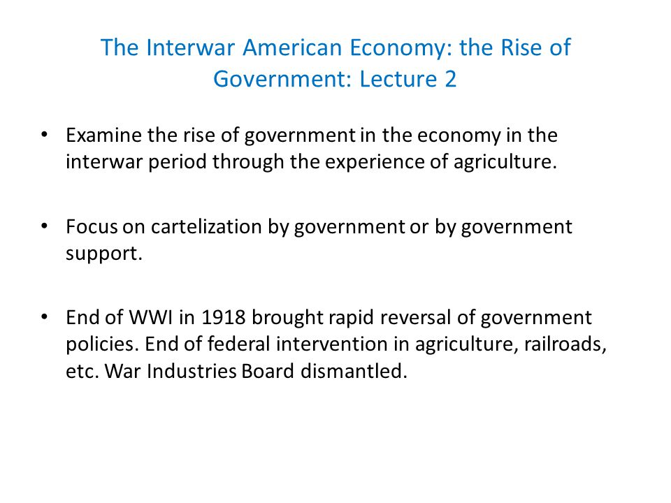 The Interwar American Economy: the Rise of Government Depression of 1920-21, rising unemployment, sharp fall in prices, some estimates as much as 46 %, but then rebound in the general economy.