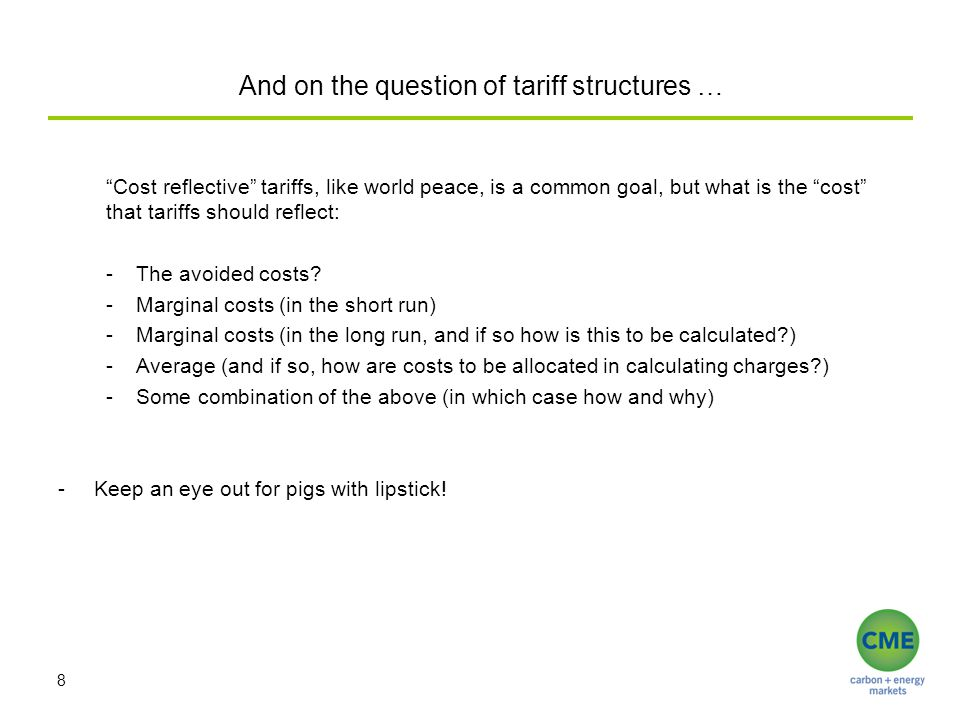 And on the question of tariff structures … Cost reflective tariffs, like world peace, is a common goal, but what is the cost that tariffs should reflect: -The avoided costs.