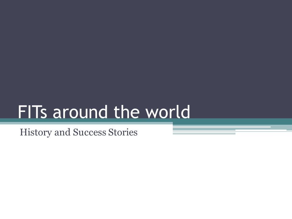 FITs around the world History and Success Stories