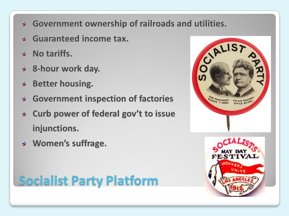 Socialist Party Platform Government ownership of railroads and utilities.