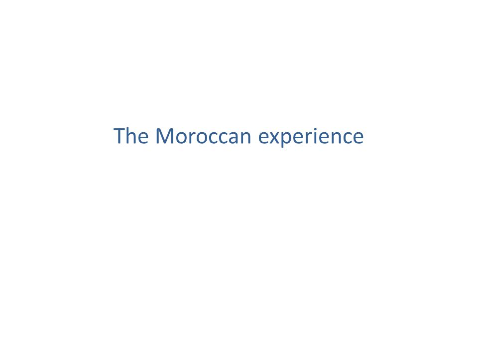 The Moroccan experience