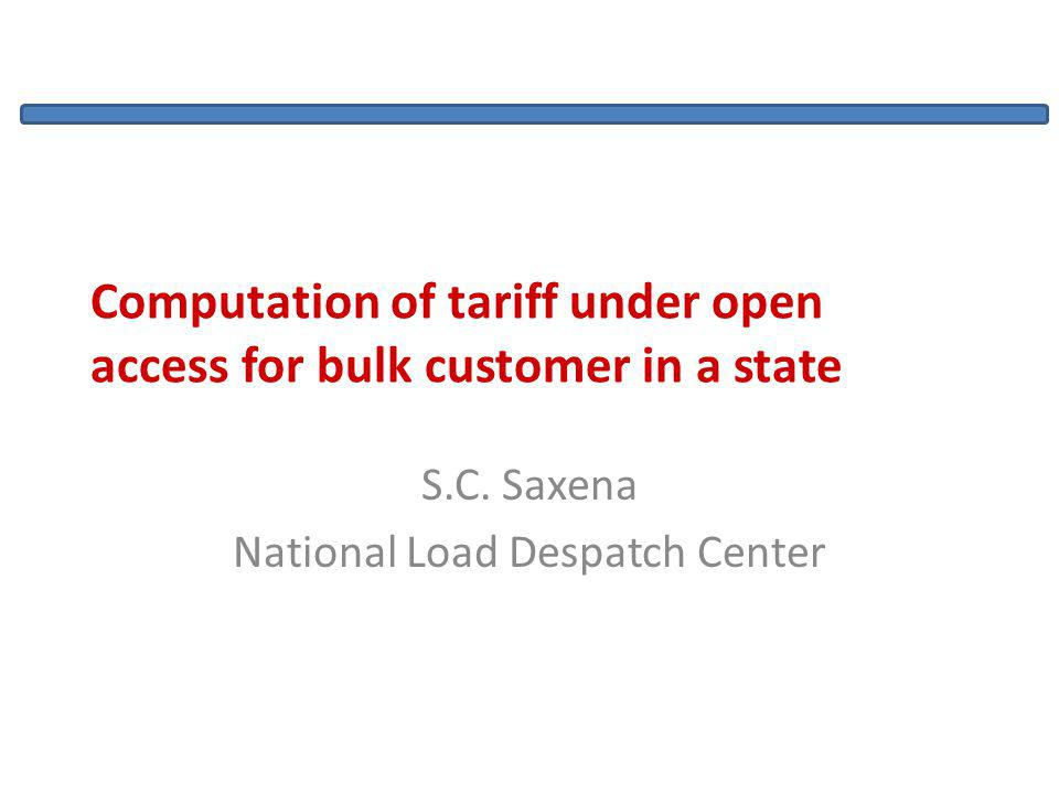 Computation of tariff under open access for bulk customer in a state S.C.