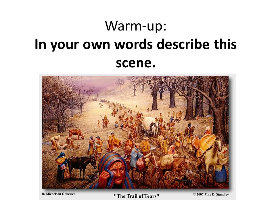 Warm-up: In your own words describe this scene.
