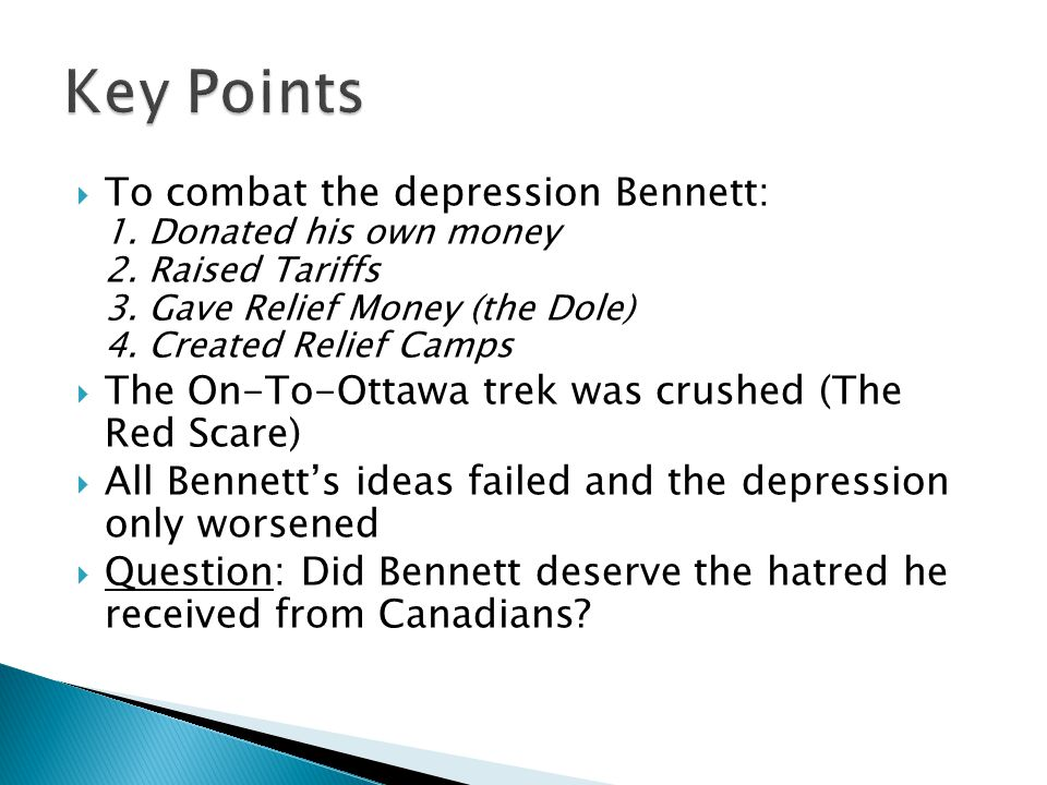 To combat the depression Bennett: 1.Donated his own money 2.