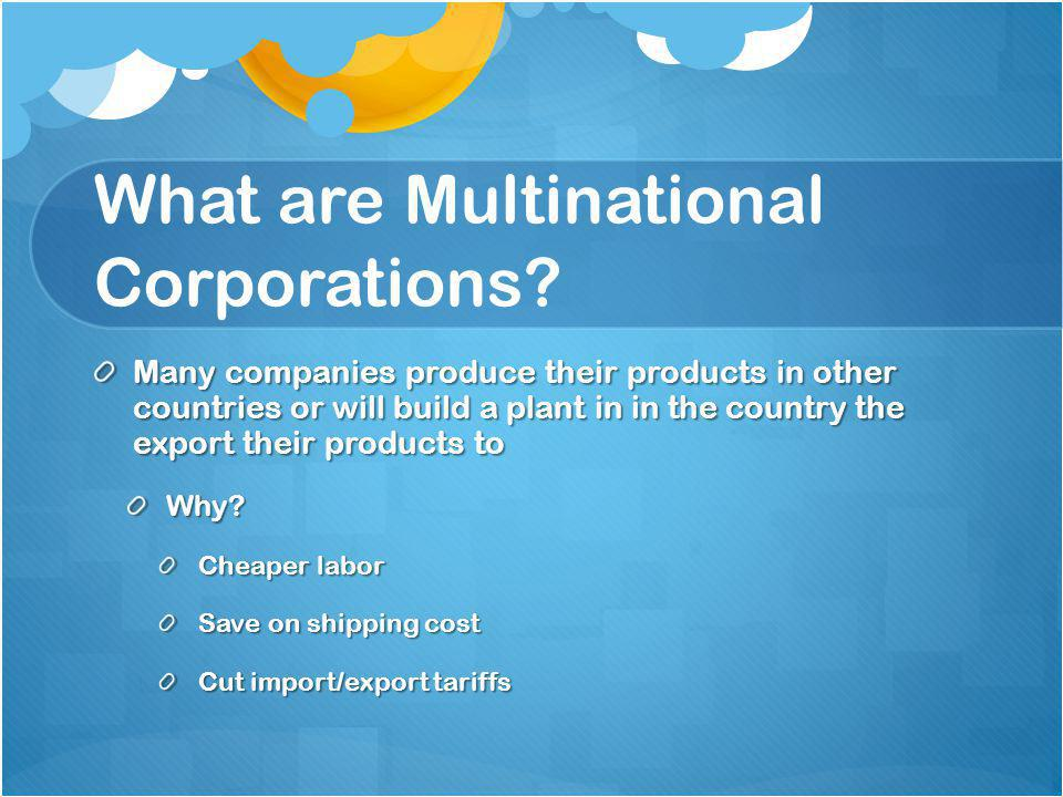 What are Multinational Corporations.