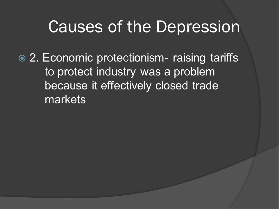 Causes of the Depression 2.