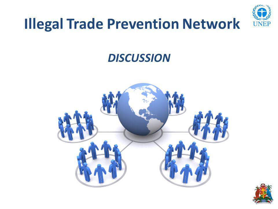 Illegal Trade Prevention Network DISCUSSION