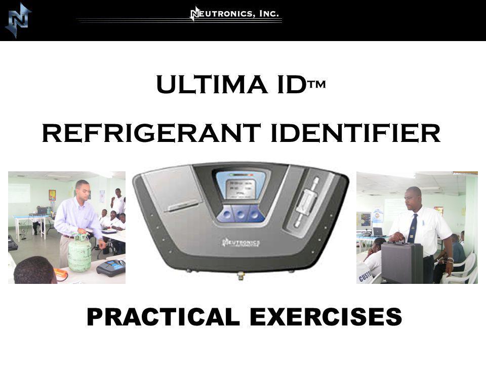 ULTIMA ID REFRIGERANT IDENTIFIER PRACTICAL EXERCISES