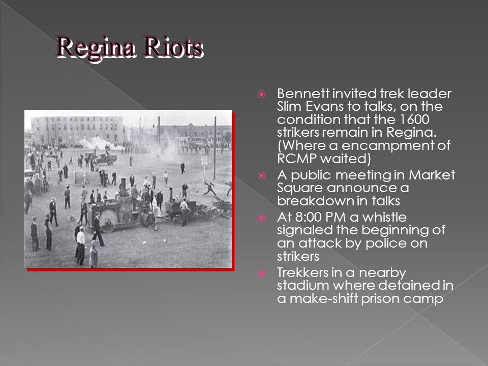 Bennett invited trek leader Slim Evans to talks, on the condition that the 1600 strikers remain in Regina.