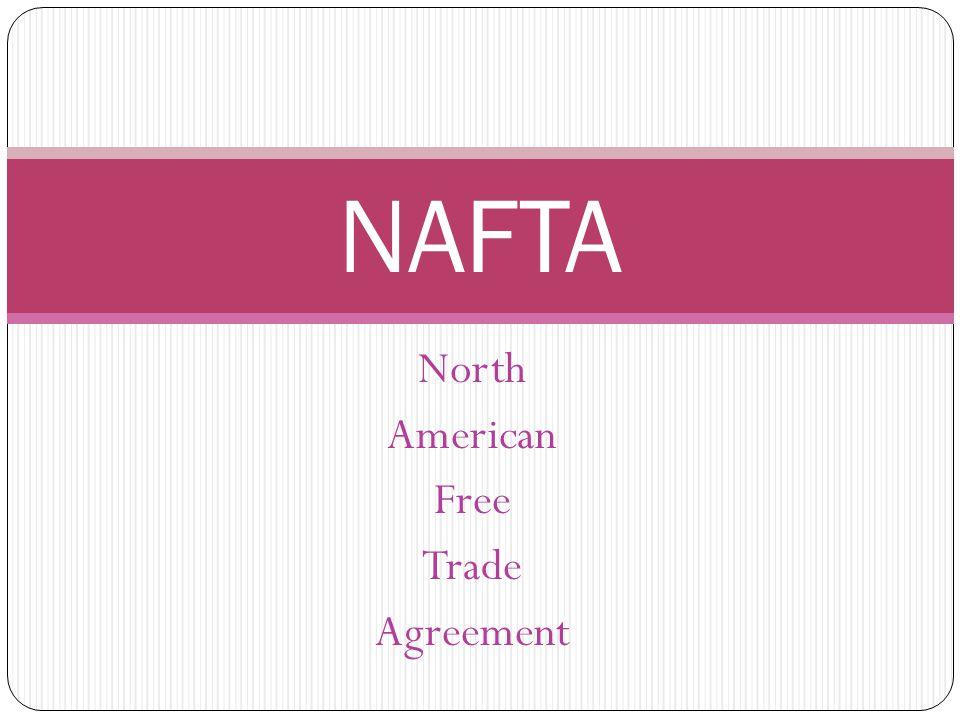 North American Free Trade Agreement NAFTA