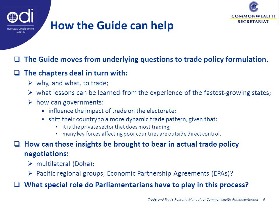 How the Guide can help The Guide moves from underlying questions to trade policy formulation.