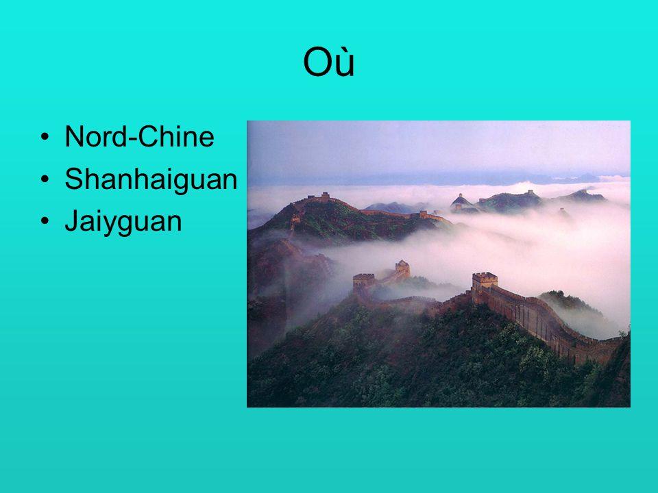 OùOù Nord-Chine Shanhaiguan Jaiyguan