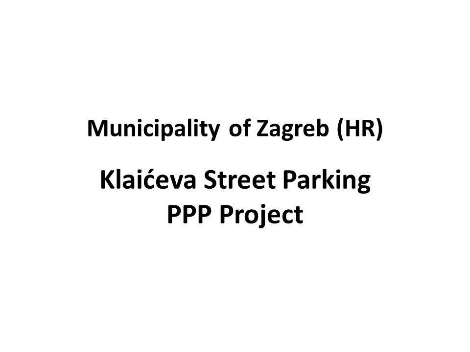 Municipality of Zagreb (HR) Klaićeva Street Parking PPP Project