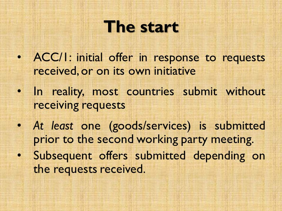 The start ACC/1: initial offer in response to requests received, or on its own initiative In reality, most countries submit without receiving requests