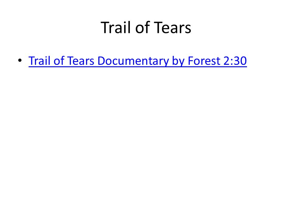 Trail of Tears Trail of Tears Documentary by Forest 2:30