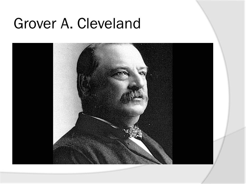 Grover A. Cleveland
