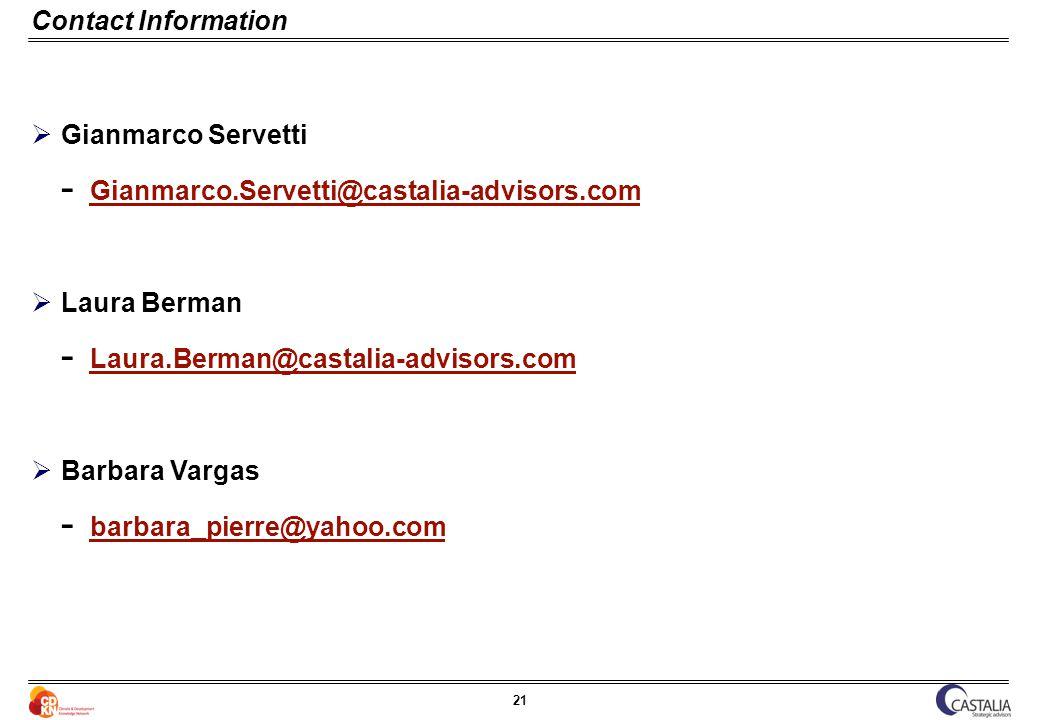 21 Contact Information Gianmarco Servetti  Gianmarco.Servetti@castalia-advisors.com Gianmarco.Servetti@castalia-advisors.com Laura Berman  Laura.Ber
