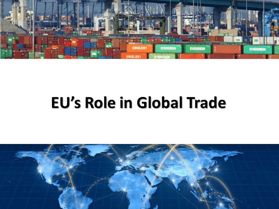EUs Role in Global Trade