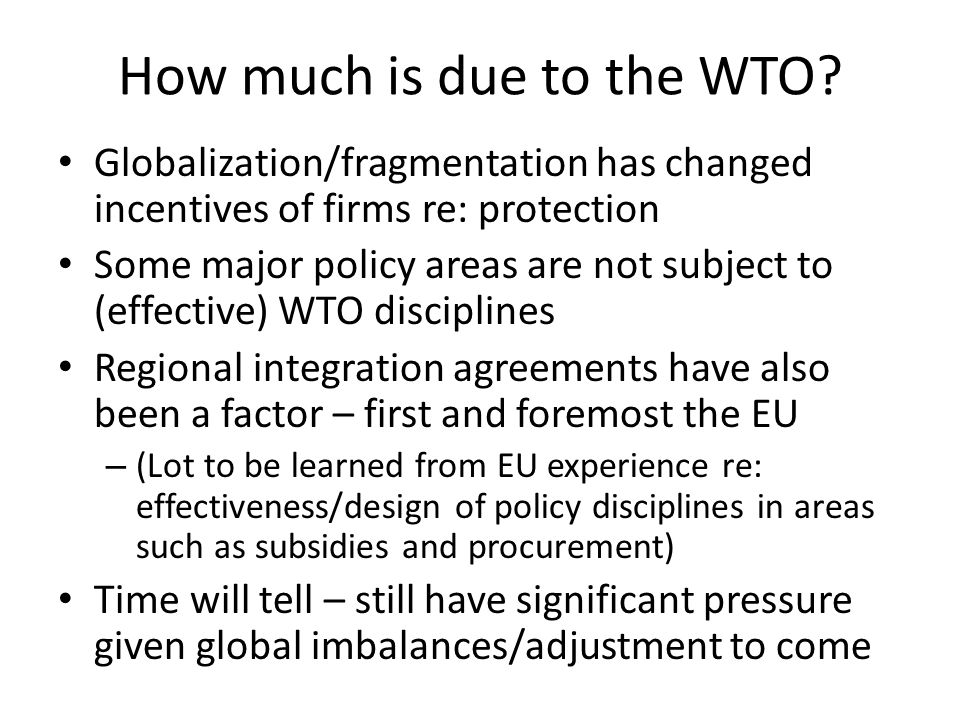 How much is due to the WTO.