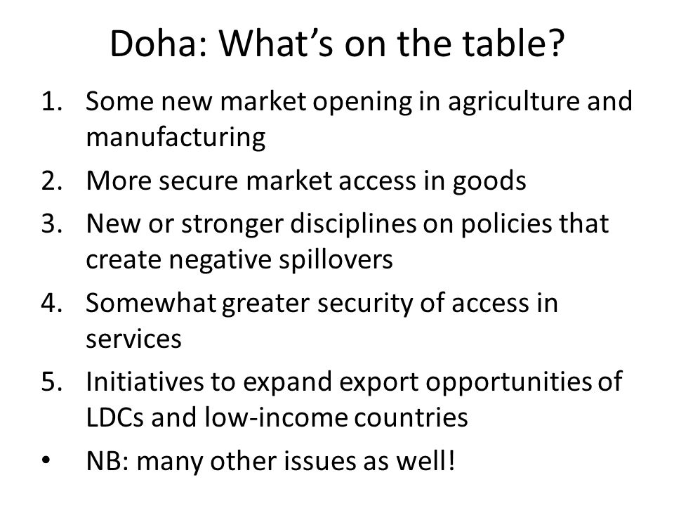 Doha: Whats on the table.
