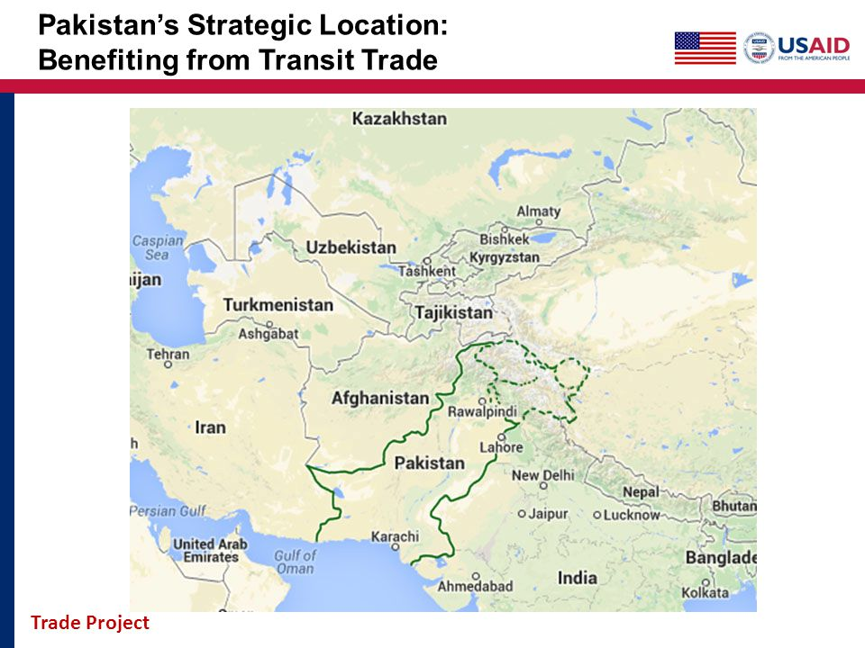 Trade Project Pakistans Strategic Location: Benefiting from Transit Trade