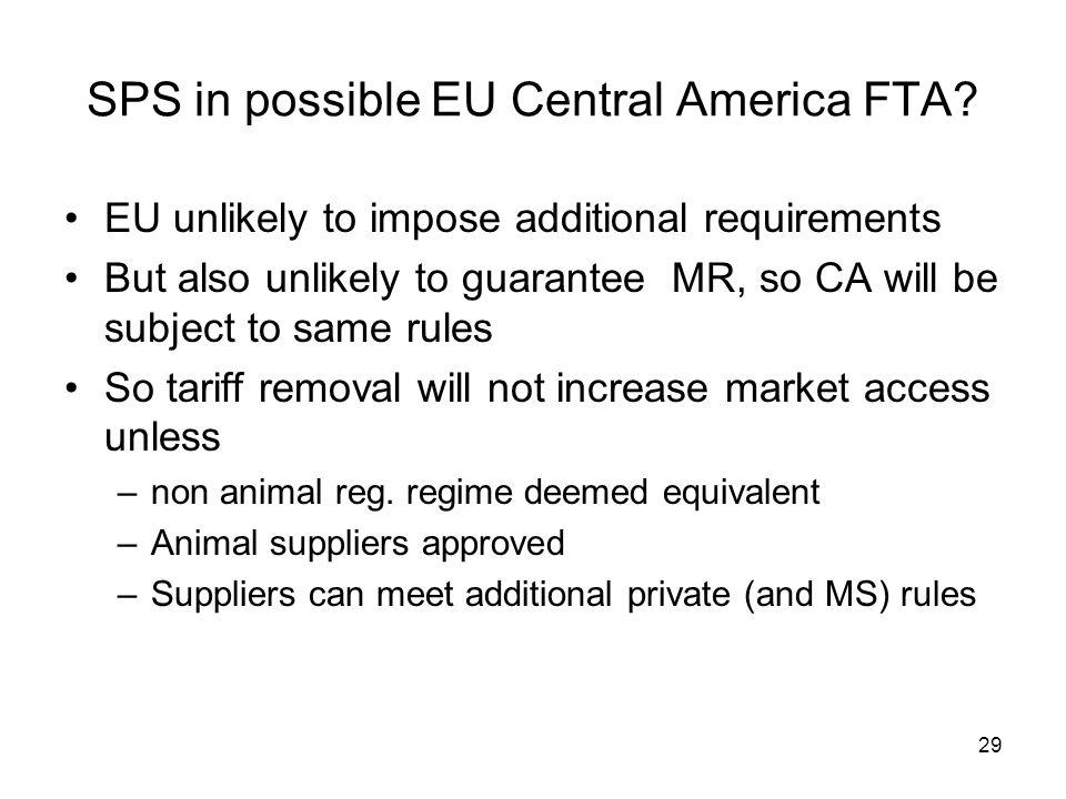 29 SPS in possible EU Central America FTA.