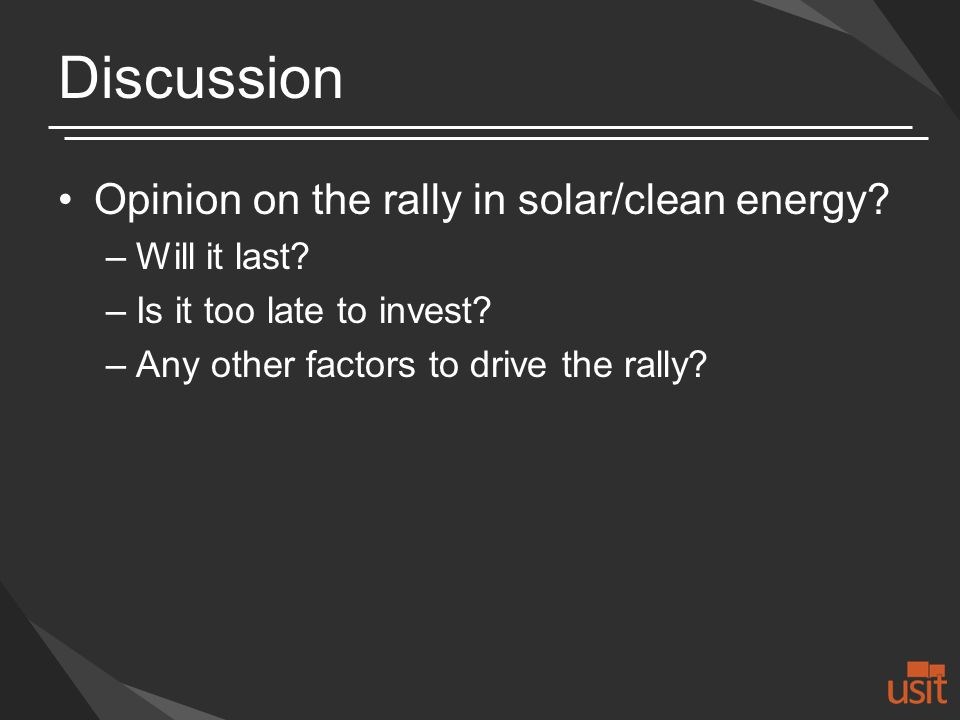 Discussion Opinion on the rally in solar/clean energy.