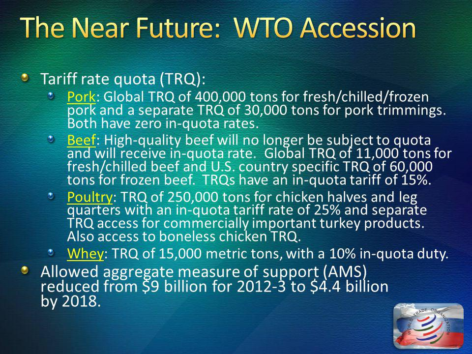 Tariff rate quota (TRQ): Pork: Global TRQ of 400,000 tons for fresh/chilled/frozen pork and a separate TRQ of 30,000 tons for pork trimmings.