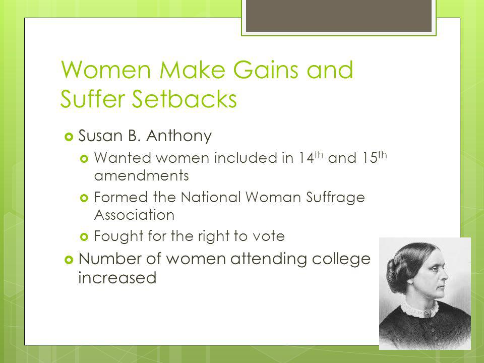 Women Make Gains and Suffer Setbacks Susan B.