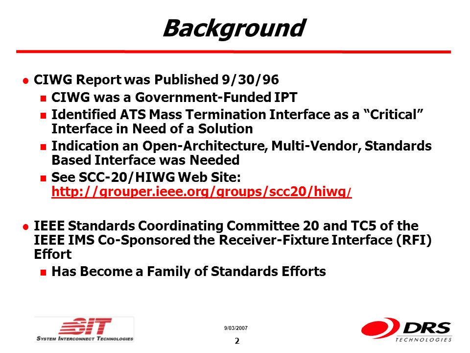 a a 9/03/2007 2 Background CIWG Report was Published 9/30/96 CIWG was a Government-Funded IPT Identified ATS Mass Termination Interface as a Critical