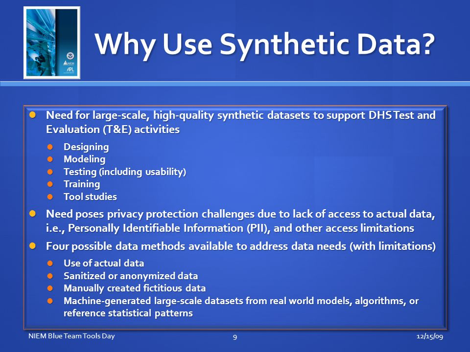 Synthetic Data Generator (SDG) Synthetic Data : datasets comprised entirely of fictitious data, that can be used in a given context (or situation), instead of directly measurable or accessible actual data.