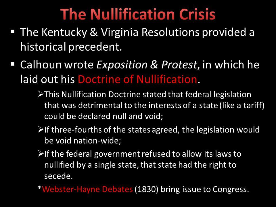 The Kentucky & Virginia Resolutions provided a historical precedent.