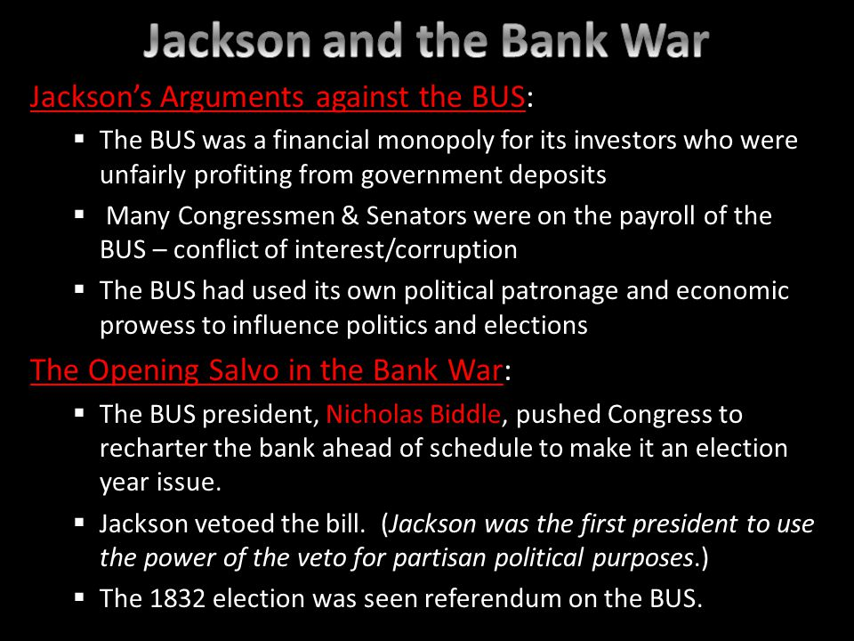 The Bank War, Round 2: Jackson interprets his victory over Henry Clay as a mandate to kill the BUS – esp.