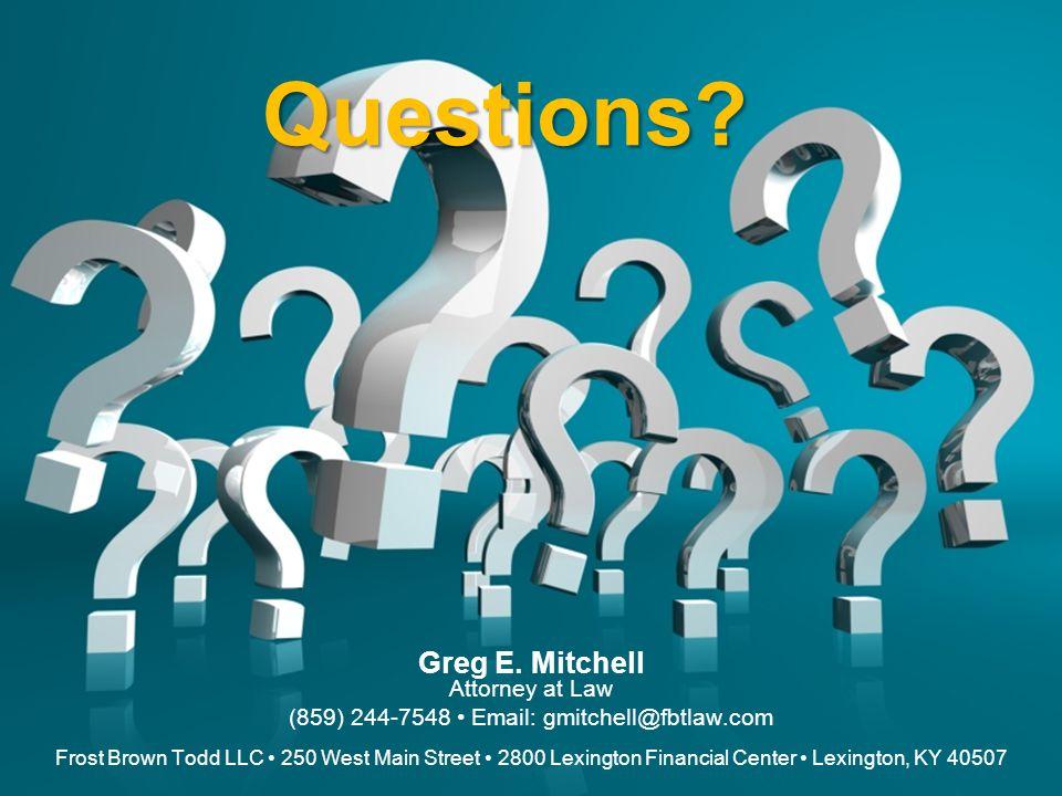Questions. Greg E.