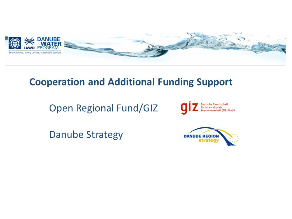 Cooperation and Additional Funding Support Open Regional Fund/GIZ Danube Strategy