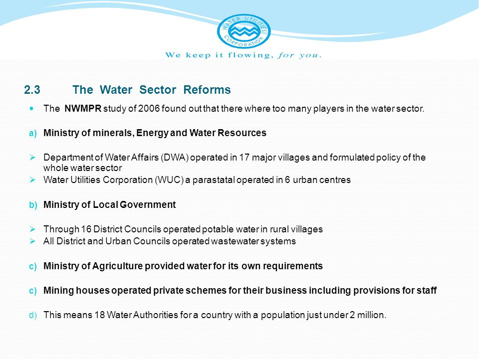 4.0CONCLUSIONS Botswana may have done a lot to develop water resources, but the challenges ahead are greater Someone has to pay for water if we are to have an efficient and sustainable service