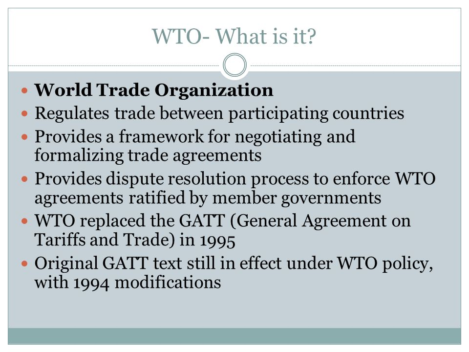 WTO- What is it.
