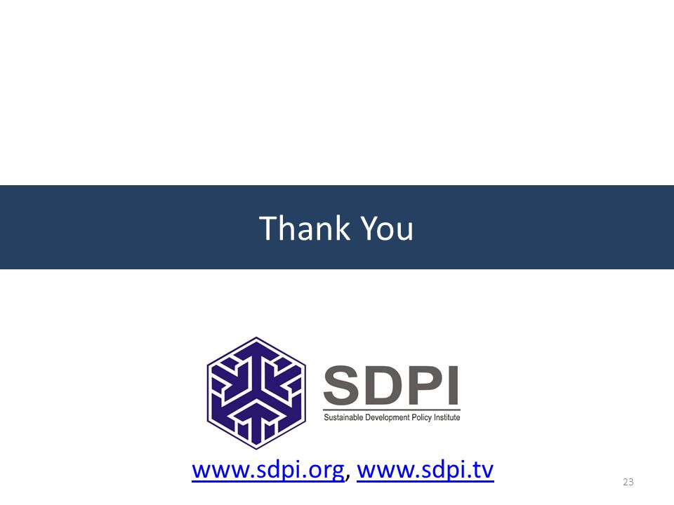 www.sdpi.orgwww.sdpi.org, www.sdpi.tvwww.sdpi.tv 23 Thank You
